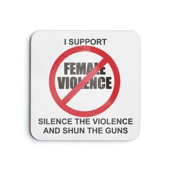 Anti-violence against females coaster