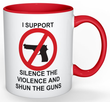 Silence the Violence and Shun the Guns mug